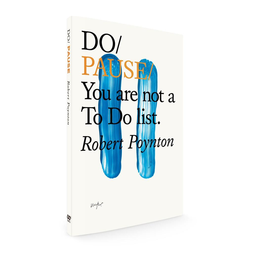 Do Pause by Robert Poynton