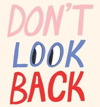 Don't look back typography